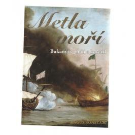 Metla moří Bukanýři, piráti a korzáři - Augus Konstam dle vyobrazení